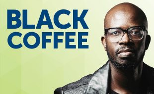 Black Coffee Turns it Up