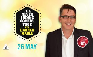 The Never Ending Comedy Tour with Darren Maule