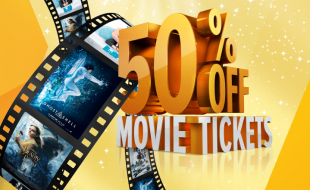 50% Off Movie tickets