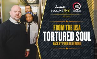 Kaya FM and Bassline Live presents Tortured Soul