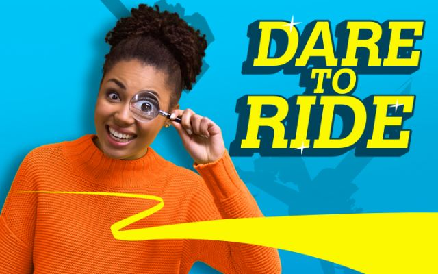 Dare to Ride